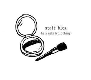 アルカシャナStaff BlogーHair Make & Clothing-